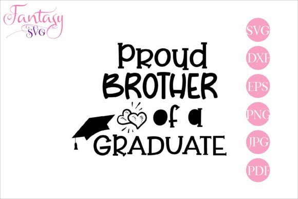 Print on Demand: Proud Brother of a Graduate - Cut File Graphic Crafts By Fantasy SVG - Image 1