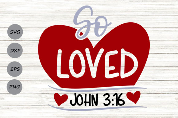 11+ So Loved Svg Dxf Png Eps PNG