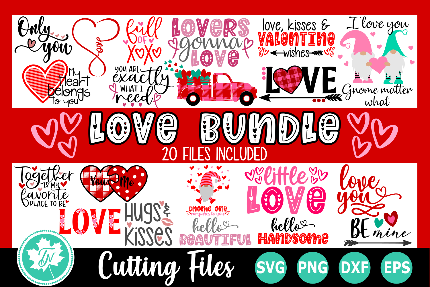 Download Free Valentine Love Bundle Graphic By Truenorthimagesca Creative for Cricut Explore, Silhouette and other cutting machines.