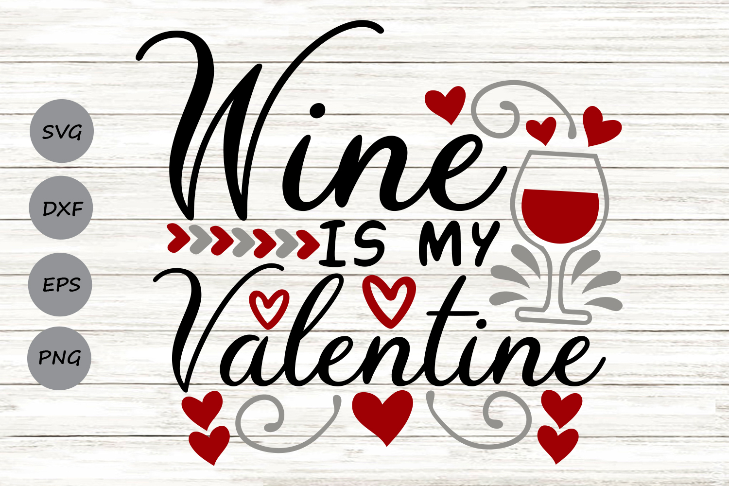 Download Free Wine Is My Valentine Graphic By Cosmosfineart Creative Fabrica SVG Cut Files