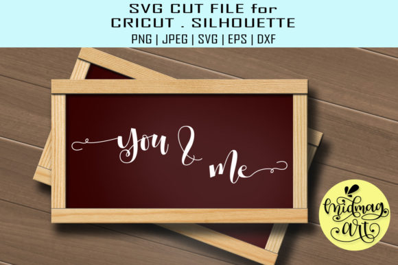 You and Me Sign, Valentine Sign Graphic Objects By MidmagArt