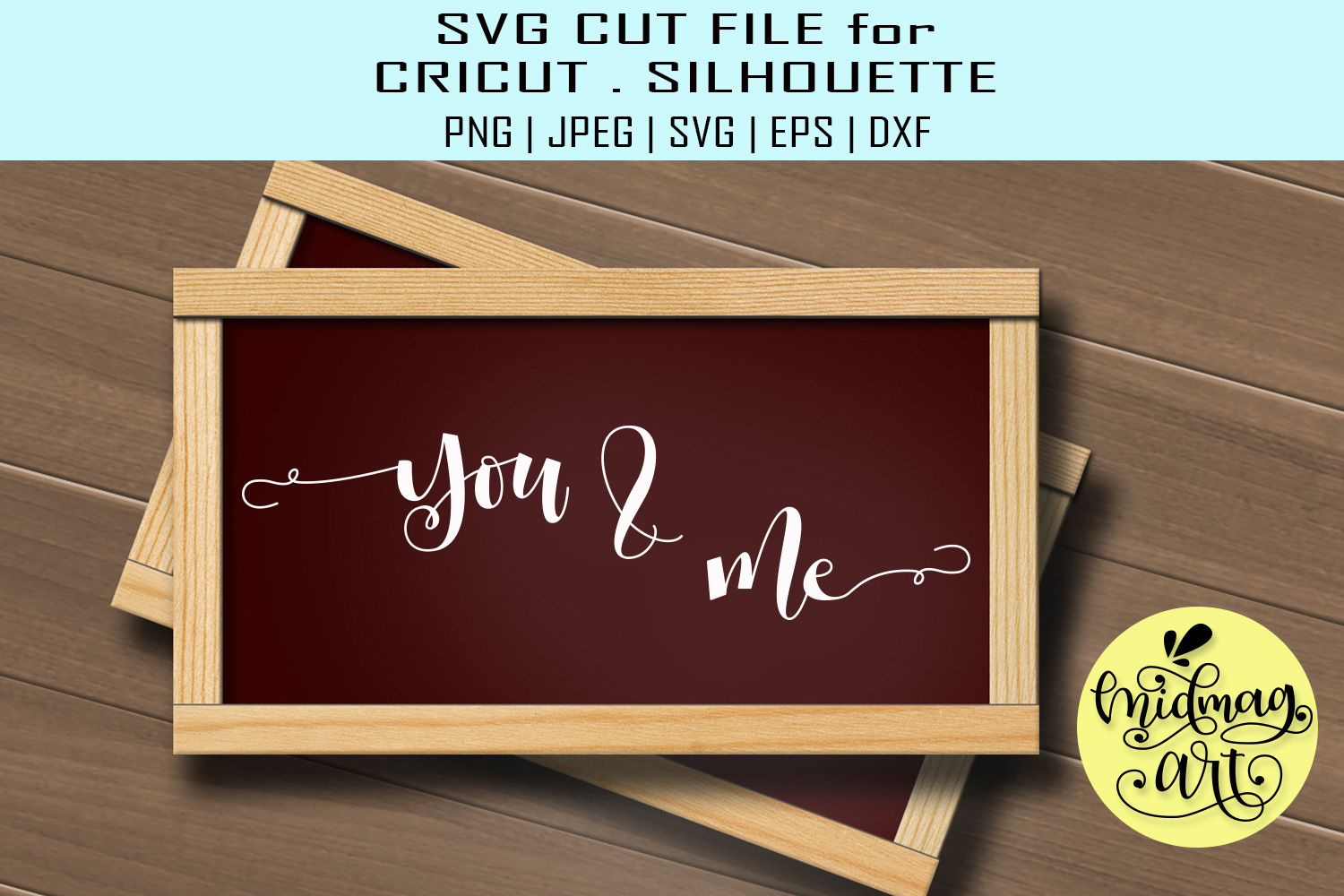 Download Free You And Me Sign Valentine Sign Graphic By Midmagart Creative for Cricut Explore, Silhouette and other cutting machines.