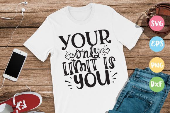 Print on Demand: Your Only Limit is You Graphic Crafts By DesignFarm - Image 1