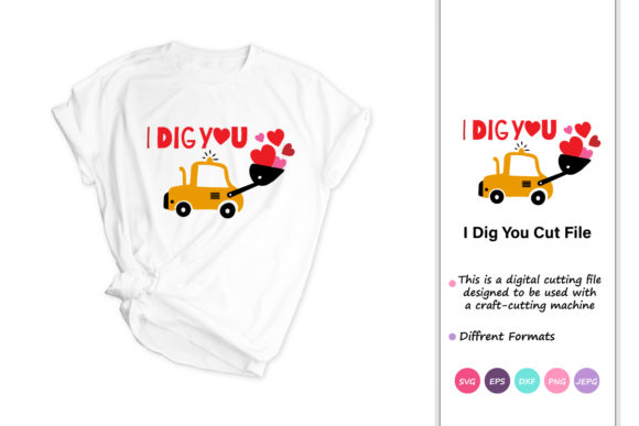 Print on Demand: I Dig You, Valentine, Love Graphic Crafts By iprintasty
