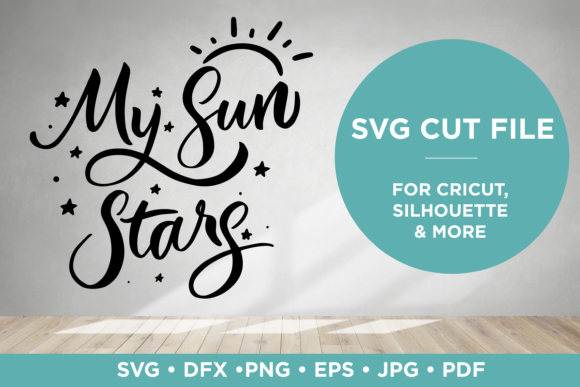 Download Free My Sun And Stars Lettering Graphic By Scilla Corbelli Creative for Cricut Explore, Silhouette and other cutting machines.