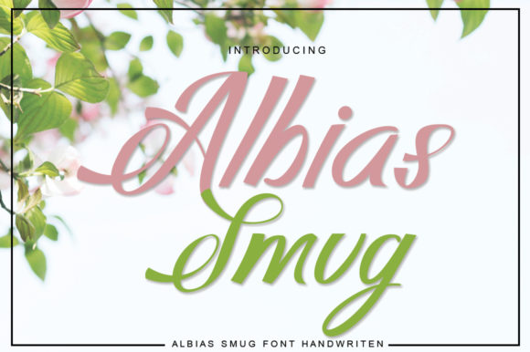 Print on Demand: Albias Smug Script & Handwritten Font By jehansyah251