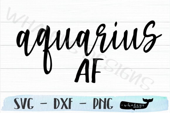 Download Free Aquarius Af Horoscope Graphic By Whaleysdesigns Creative Fabrica for Cricut Explore, Silhouette and other cutting machines.