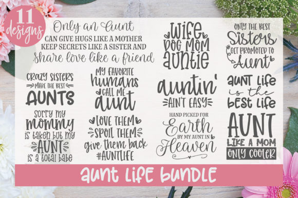 Aunt Life Bundle - 11 Designs Graphic Crafts By GraceLynnDesigns