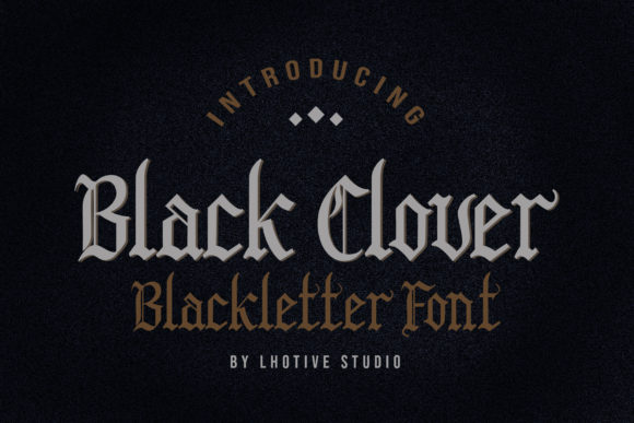 Print on Demand: Black Clover Blackletter Font By lhotive