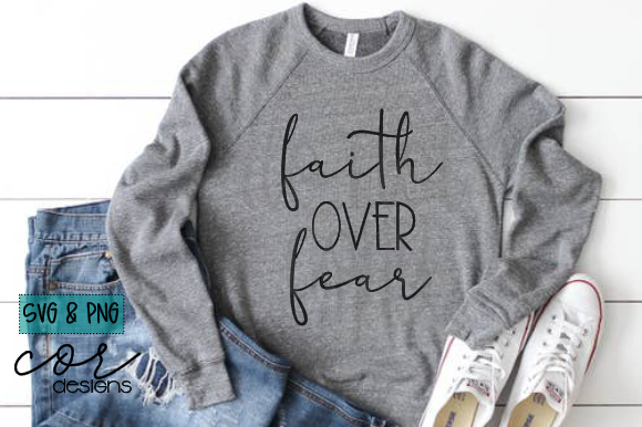 Download Free Faith Over Fear Graphic By Designscor Creative Fabrica for Cricut Explore, Silhouette and other cutting machines.