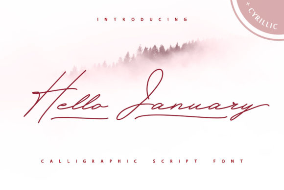 Download Free Hello January Font By Iradvilyuk Creative Fabrica for Cricut Explore, Silhouette and other cutting machines.