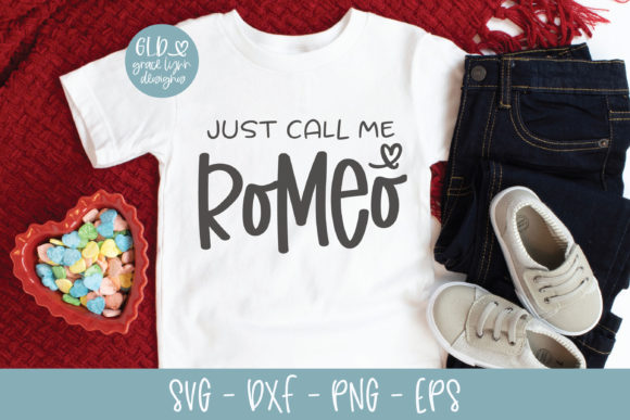 Just Call Me Romeo Graphic Crafts By GraceLynnDesigns