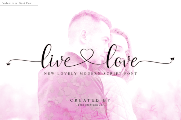 Print on Demand: Live Love Script & Handwritten Font By YonTypeStudio.Co
