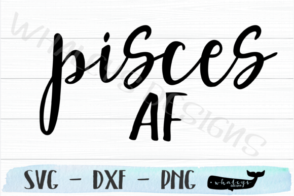Download Free Pisces Af Horoscope Graphic By Whaleysdesigns Creative Fabrica for Cricut Explore, Silhouette and other cutting machines.
