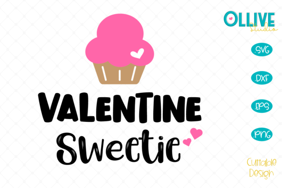 Download Free Valentine Sweetie Valentine S Day Graphic By Ollivestudio for Cricut Explore, Silhouette and other cutting machines.