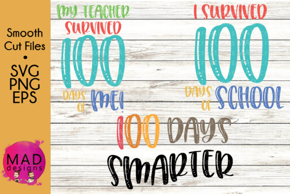 Download Free 100th Day Of School Svg Bundle Graphic By Maddesigns718 for Cricut Explore, Silhouette and other cutting machines.