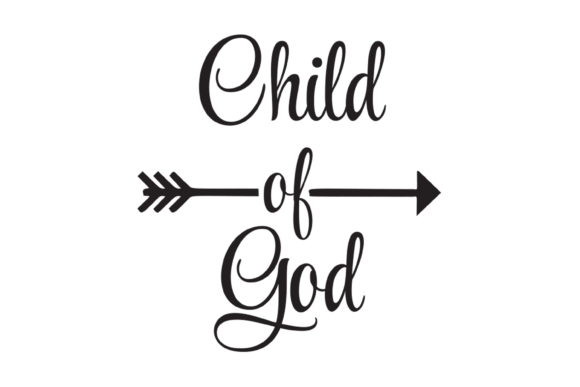 Download Free Child Of God Arrow Graphic Cutting Files Graphic By Am Digital for Cricut Explore, Silhouette and other cutting machines.