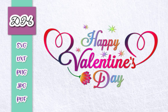 Download Free Happy Valentine S Day Sign Sublimation Graphic By Digitals By for Cricut Explore, Silhouette and other cutting machines.