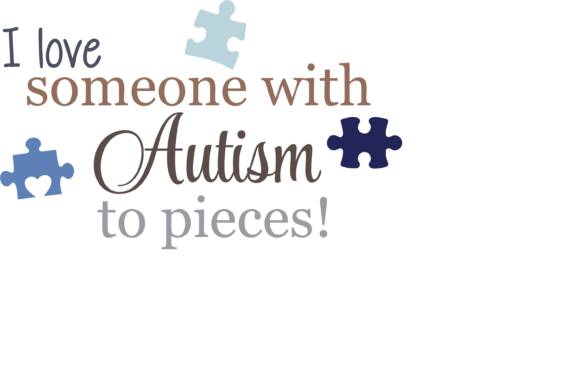 Print on Demand: I Love Someone with Autism to Pieces SVG Graphic Print Templates By Angela Wheeland