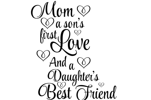 Download Free Mom A Son S First Love And A Daughter S Graphic By Am Digital for Cricut Explore, Silhouette and other cutting machines.