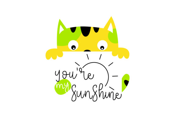You Are My Sunshine Graphic Crafts By dangglemstudio
