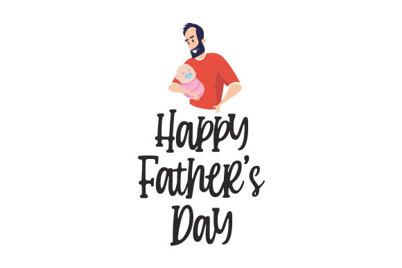 Happy Father's Day Father's Day Craft Cut File By Creative Fabrica Crafts - Image 1