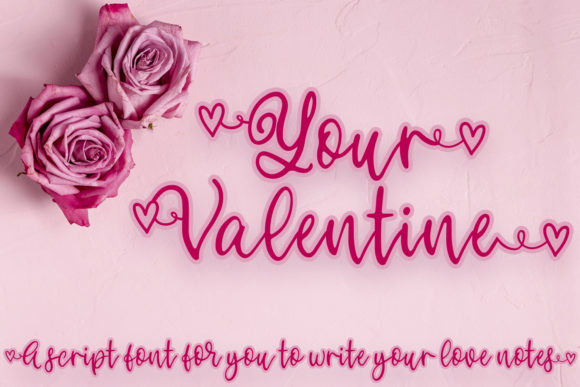 Print on Demand: Your Valentine Script & Handwritten Font By freelingdesignhouse