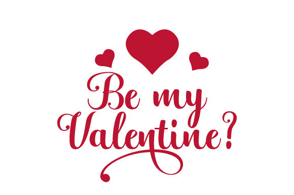 Be My Valentine ? San Valentín Archivo de Corte Craft Por Creative Fabrica Crafts