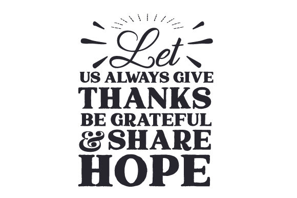 Let Us Always Give Thanks, Be Grateful & Share Hope Thanksgiving Craft Cut File By Creative Fabrica Crafts - Image 2
