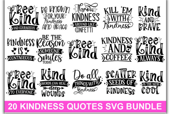 Print on Demand: 20 Kindness Quotes SVG Bundle Graphic Print Templates By Designdealy.com