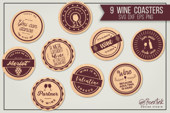 Download Free 9 Cut Files For Wine Coasters With Funny Graphic By Boertiek for Cricut Explore, Silhouette and other cutting machines.