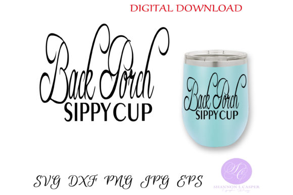 Print on Demand: Back Porch Sippy Cup Graphic Illustrations By Shannon Casper