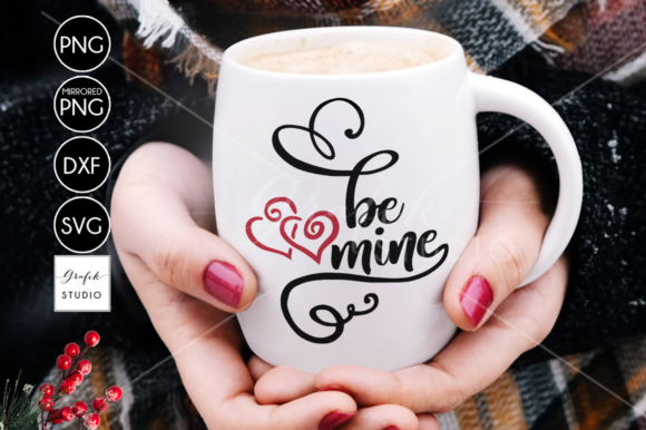 Download Free Be Mine Valentine Svg Cut File Graphic By Grafikstudio for Cricut Explore, Silhouette and other cutting machines.