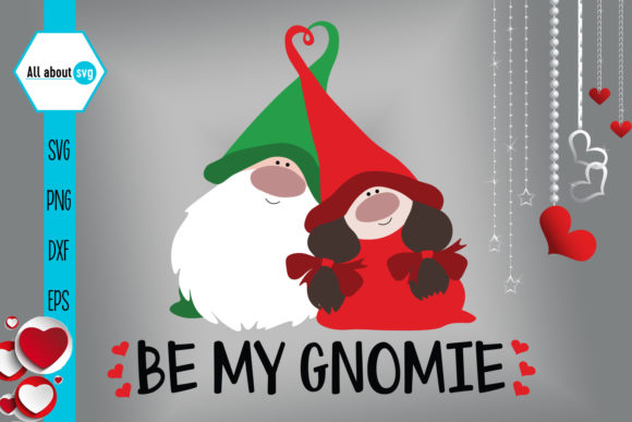 Be My Gnomie, Valentines Gnomies Svg Grafik Designvorlagen von All About Svg