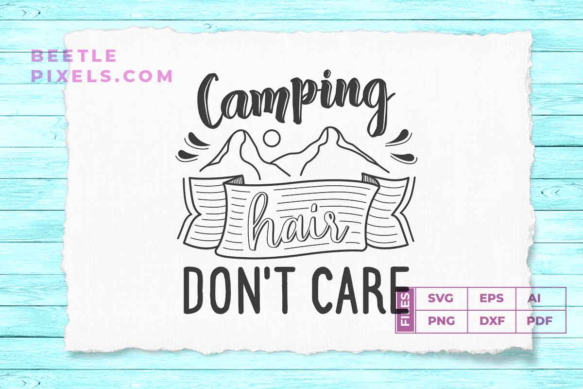 Download Free Camping Hair Dont Care Svg File For Adve Graphic By Svgsupply for Cricut Explore, Silhouette and other cutting machines.