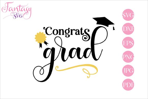 Print on Demand: Congrats Grad - Svg Cut Files Graphic Crafts By Fantasy SVG - Image 1
