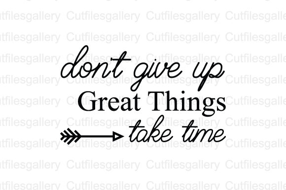 Download Free 5 Motivation Svg Designs Graphics for Cricut Explore, Silhouette and other cutting machines.