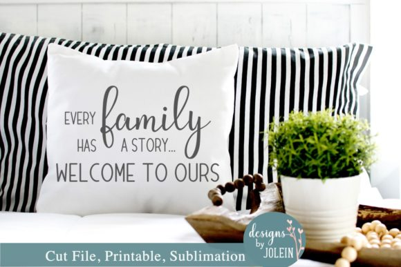 Download Free Every Family Has A Story Graphic By Designs By Jolein Creative for Cricut Explore, Silhouette and other cutting machines.