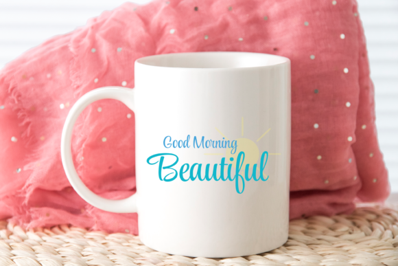 Download Free Good Morning Beautiful Printable Design Graphic By Am Digital for Cricut Explore, Silhouette and other cutting machines.