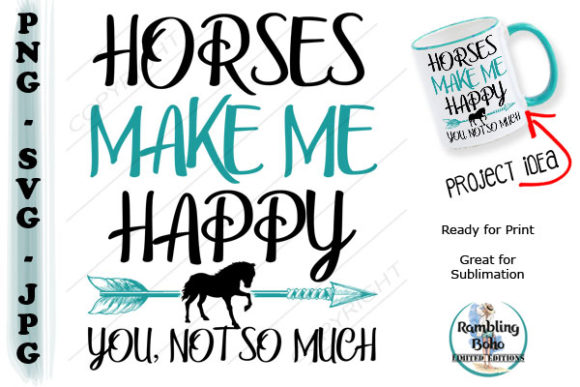 Print on Demand: Horses Make Me Happy Graphic Illustrations By RamblingBoho - Image 1