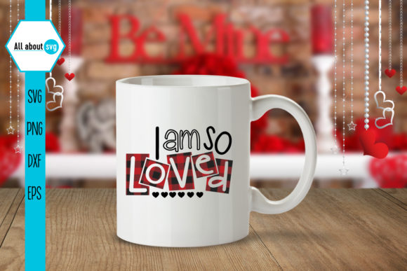 I Am so Loved, Valentine's Plaid  Graphic Crafts By All About Svg - Image 3