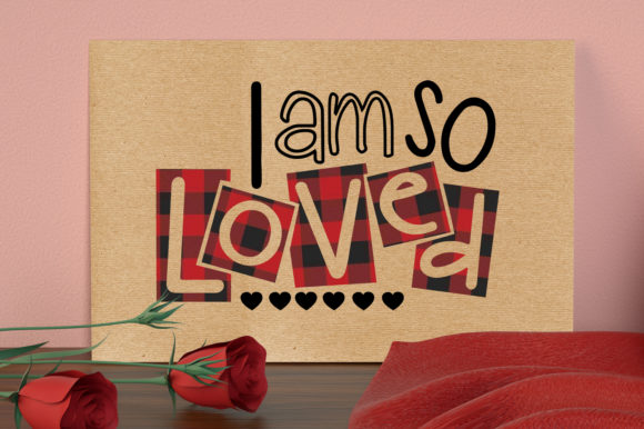 I Am so Loved, Valentine's Plaid  Graphic Crafts By All About Svg - Image 5