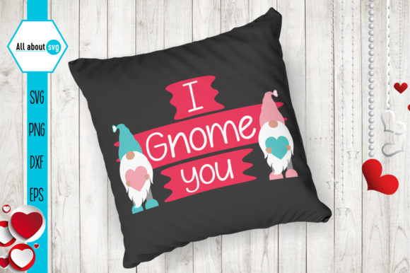 I Gnome You Svg, Valentines Gnomies Svg Graphic Crafts By All About Svg - Image 4
