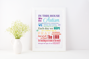 Download Free In This House We Do Autism Graphic Svg Graphic By Am Digital for Cricut Explore, Silhouette and other cutting machines.