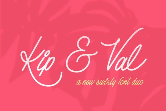 Print on Demand: Kip & Val Script & Handwritten Font By Salt & Pepper Designs