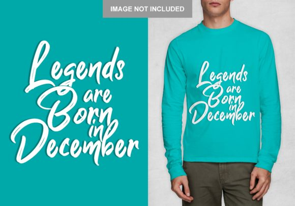 Legend Born in December T-shirt Design Graphic Print Templates By Chairul Ma'arif