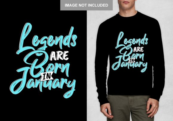 Download Free Legend Born In January T Shirt Design Graphic By Chairul Ma Arif for Cricut Explore, Silhouette and other cutting machines.