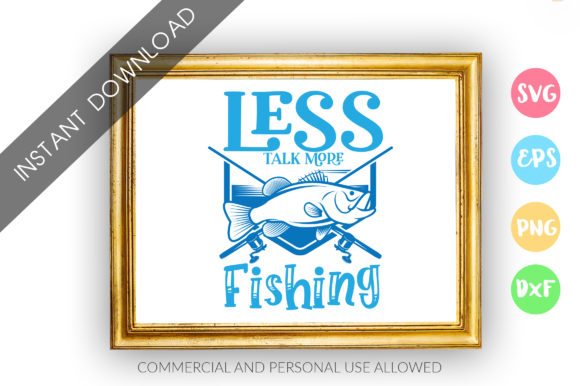 Print on Demand: Less Talk More Fishing SVG Graphic Crafts By DesignFarm - Image 1