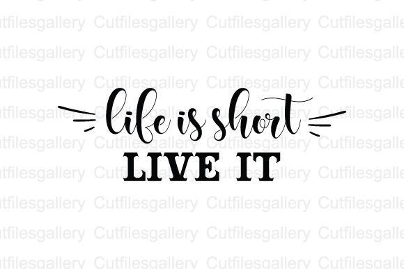 Download Free Life Is Short Live It Svg Grafico Por Cutfilesgallery Creative for Cricut Explore, Silhouette and other cutting machines.