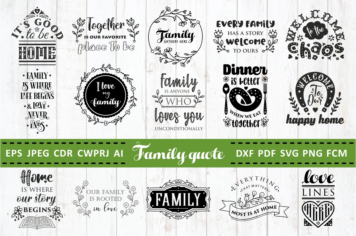 Download Free Love Family Quotes Bundle Vol 2 Graphic By Millerzoa Creative for Cricut Explore, Silhouette and other cutting machines.